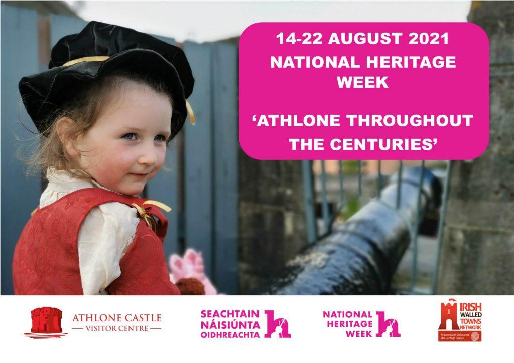 Celebrate Heritage Week 2021 with Athlone Castle
